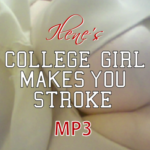 College Girl Makes You Stroke MP3 Ilene NiteFlirt