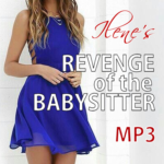 Revenge Of The Babysitter Ilene NiteFlirt
