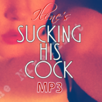 Sucking His Cock MP3 Ilene NiteFlirt