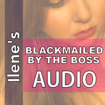 On NiteFlirt Buy Blackmailed By The Boss MP3 by Sensual Ilene