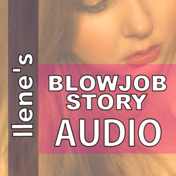 On NiteFlirt Buy Blowjob Story MP3 by Sensual Ilene